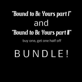 Bound to Be Yours part I AND II bundle by Emerald Lux