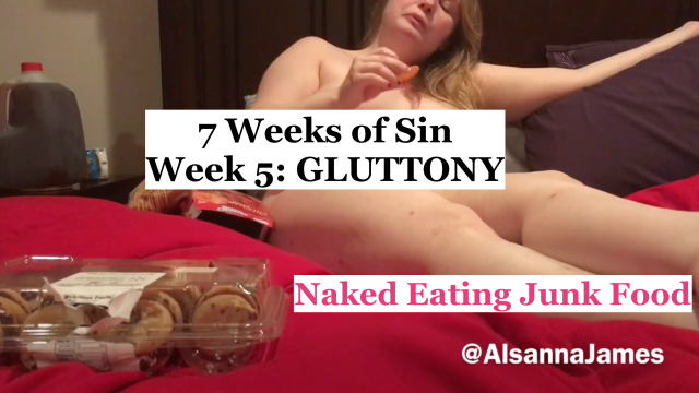 7 WoS: GLUTTONY - Junk Food video by Alsanna James