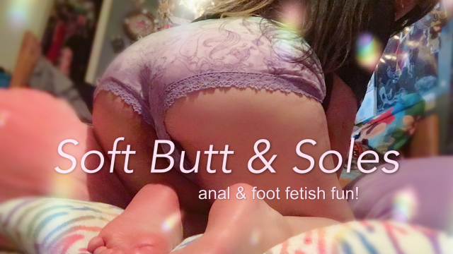Soft Butt & Soles_anal & foot fetish fun! video by Lolita Starr