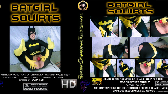 BatGirl Squirts video by Cazzy Kush