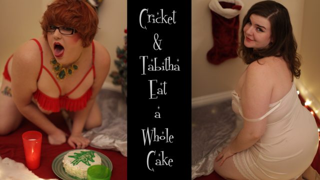 Cricket and Tabitha Eat a Whole Cake video by CricketRose