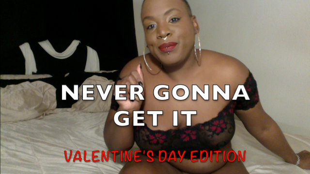 NEVER GONNA GET IT JOI video by Cum2WorshipRey