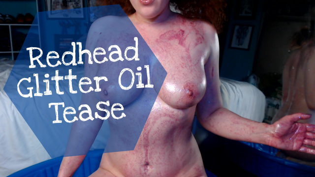 Redhead Glitter Oil Tease video from Ellamourne