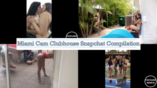14 Girl Vacation Snapchat Compilation Cam Clubhouse Miami video by Fapcakesenpai
