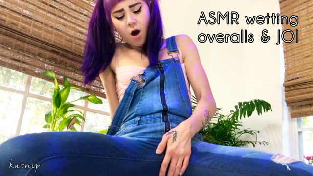 ASMR wetting overalls & JOI video from Katnip