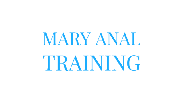 Mary Anal Training video from Mary Moody