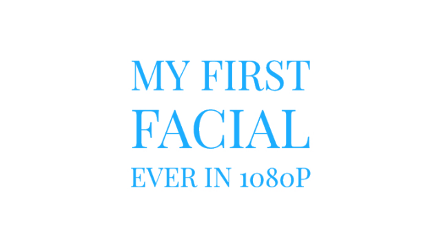 My First Facial Ever in 1080p video from Mary Moody