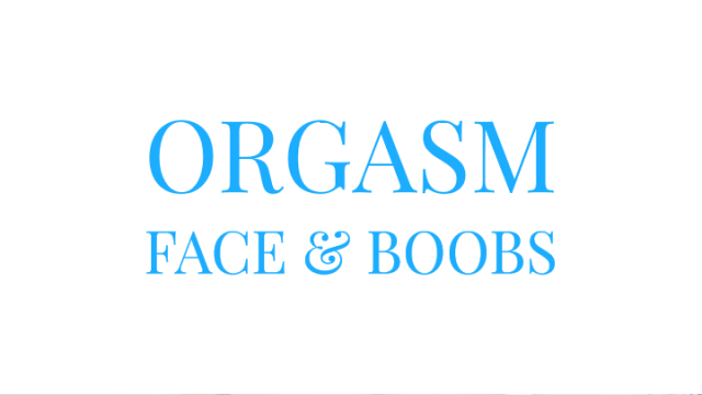 Orgasm Face and Boobs video from Mary Moody