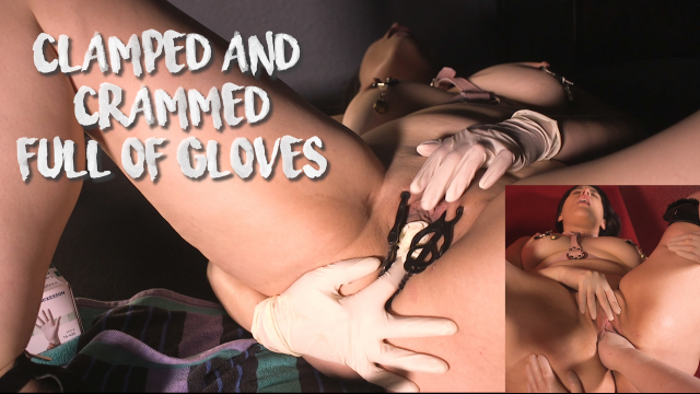 Clamped and Crammed Full of Gloves video by MissFreudianSlit
