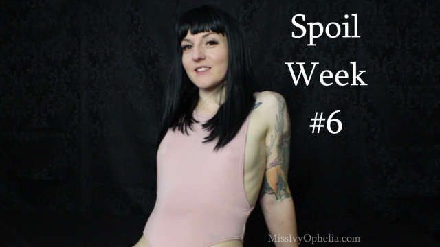 Spoil Week 6 video from Miss Ivy Ophelia