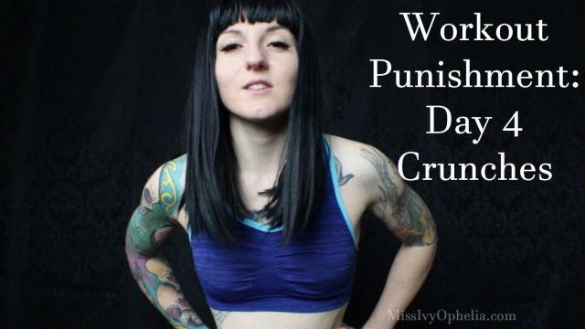 Workout Punishment Day 4 - Crunches video from Miss Ivy Ophelia
