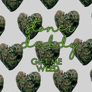Gift me weed photo gallery by Missjaylove420