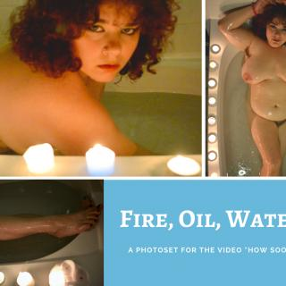 Fire, Oil, Water photo gallery by Penny Plush
