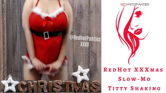 RedHot XXXmas Slow Mo Titty Shaking video from RedHot Panties