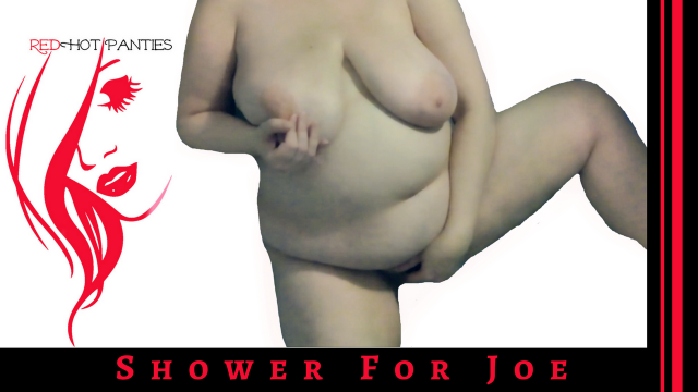 SHOWER FOR JOE video from RedHot Panties
