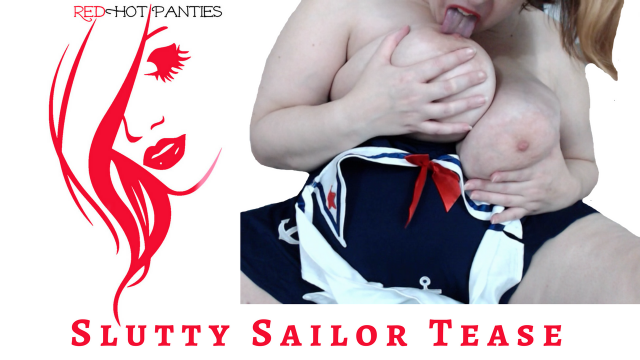 SLUTTY SAILOR TEASE video from RedHot Panties