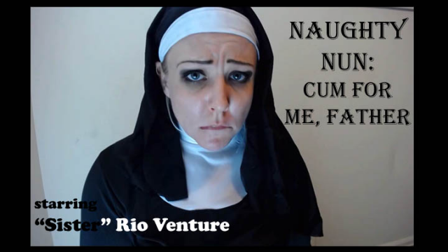 Naughty Nun: Cum for me, Father video from Rio Venture