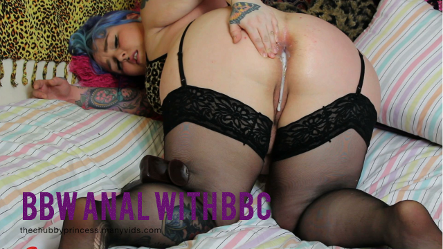 BBW Anal with BBC creampie video from Thechubbyprincess